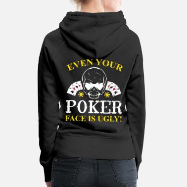 Pik Poker Pokern Pik Ass Pokerface Bluff Chipleader - Frauen Premium Hoodie