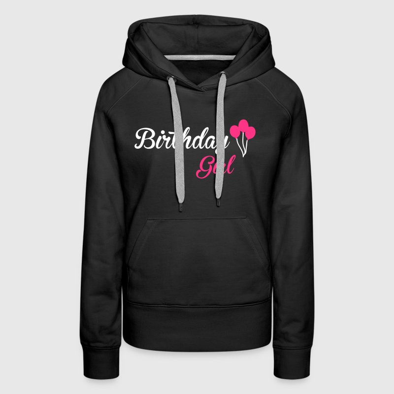 Birthday Girl - Women's Premium Hoodie