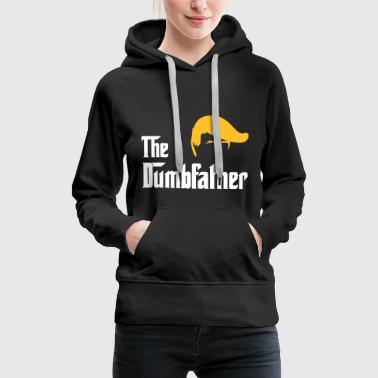 The Dumbfather Donald - Frauen Premium Hoodie