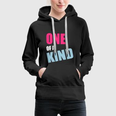 One Of A Kind One Of A Kind - Women's Premium Hoodie