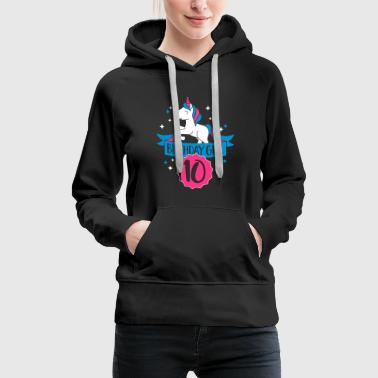 Birthday Girl - ten Years old - Vrouwen Premium hoodie