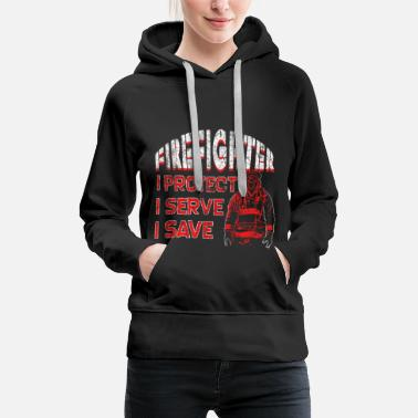 Phrase Firefighter saying - Women's Premium Hoodie