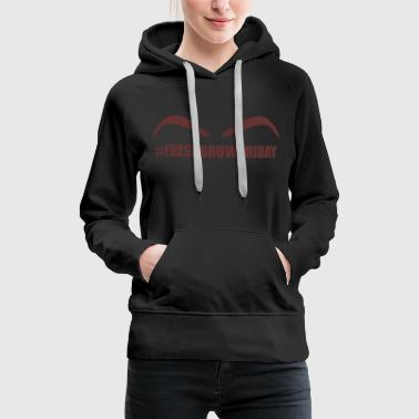 Pretty & Sexy Eyebrow Tshirt Design BROWFRIDAY - Women's Premium Hoodie