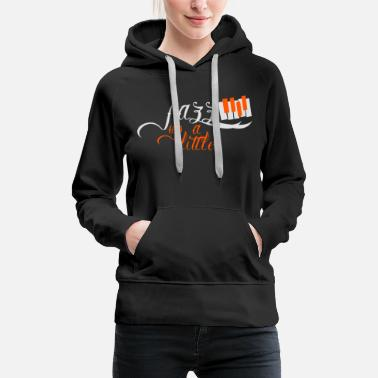 Soul Jazz Soul Blues Music Rhythm Saying Gift - Sudadera con capucha premium para mujer