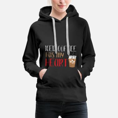 Cold Iced coffee | Coffee | Milk coffee | ice cubes - Women's Premium Hoodie