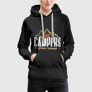 Campers gonna camp camping gift saying - Women's Premium Hoodie