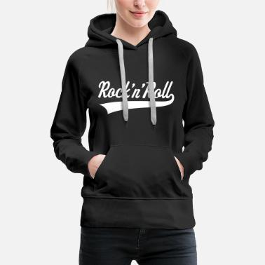 Rock N Roll Rock 'n' Roll / Rock And Roll / Rock & Roll - Sweat-shirt à capuche Premium pour femmes