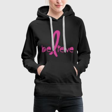Believe Cancer Fight - Women's Premium Hoodie