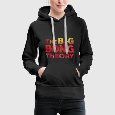 The BIG BONG THEORY - Frauen Premium Hoodie