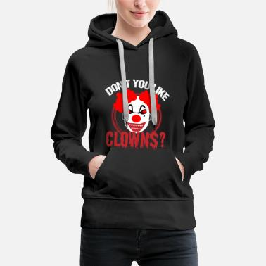 Circus Halloween Clown horror scared party costume scary - Women's Premium Hoodie