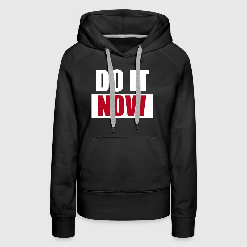 DO IT Now - eushirt.com - Felpa con cappuccio premium da donna