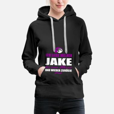 Jake I love my JAKE gift - Women's Premium Hoodie