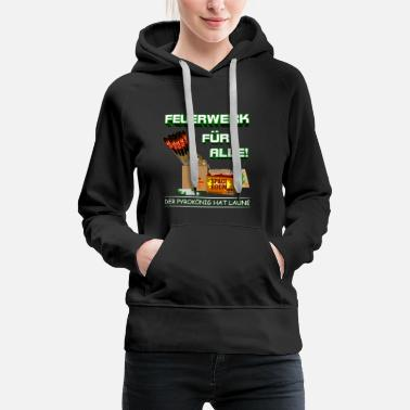 Pyro Pyro and fireworks for everyone - Women's Premium Hoodie