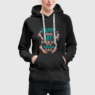labor movement - Women's Premium Hoodie