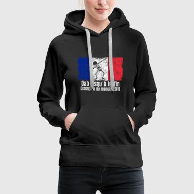 Dabbing France Football 2018 - Sweat-shirt à capuche Premium pour femmes