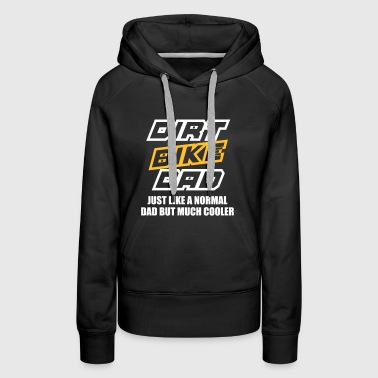 dirt bike dad - Women's Premium Hoodie