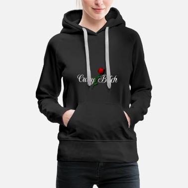 Crazy Bitch (light text) - Women's Premium Hoodie