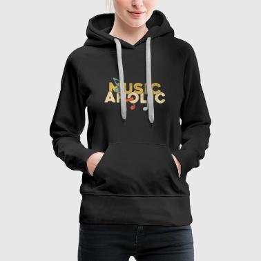 Musicaholic music hollywood music orchestra - Women's Premium Hoodie