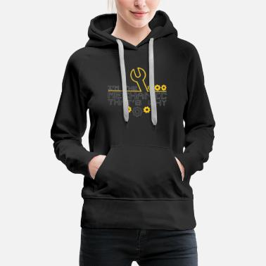 Car Mechanic Car Enthusiast I'm the Mechanic That's Why - Women's Premium Hoodie