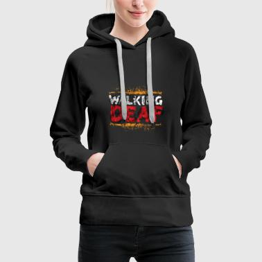 The Walking Deaf - Women's Premium Hoodie