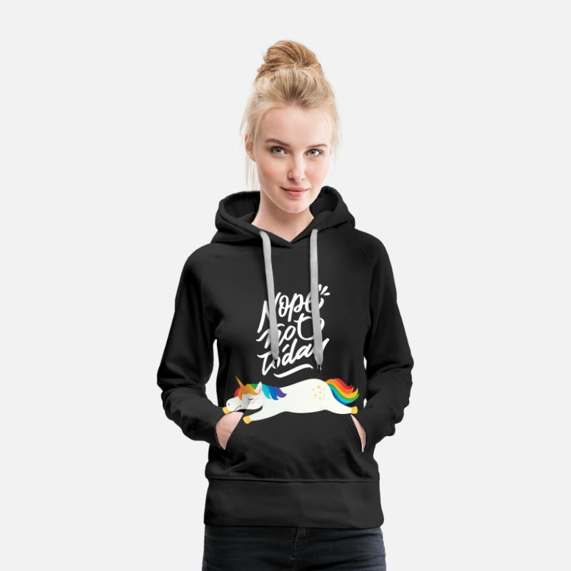 Unicorn Hoodies & Sweatshirts - Nope Not Today - Lazy Unicorn - Women's Premium Hoodie black