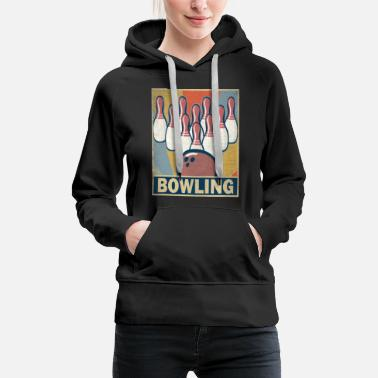 Old School Bowling Retro Vintage Old School Hobby Gift - Women's Premium Hoodie
