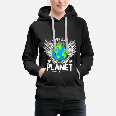 Animal Planet Save the Earth - Save the World - Save the Earth - Women's Premium Hoodie
