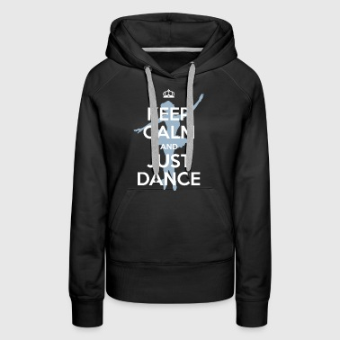 Dance - keep calm - Sweat-shirt à capuche Premium pour femmes