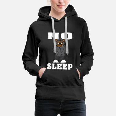 Drumnbass Work hard no sleep Gangster Bear Bär Motivation - Frauen Premium Hoodie