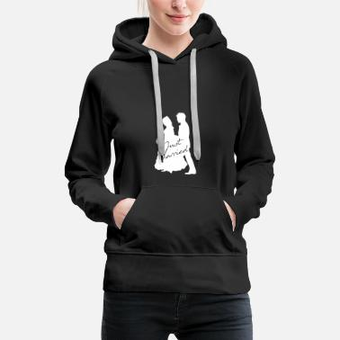 Marriage Just Married Marriage Marriage Marriage Marriage Love - Women's Premium Hoodie