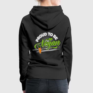 Fleisch Vegan - Proud to be Vegan (Carrot) - Frauen Premium Hoodie