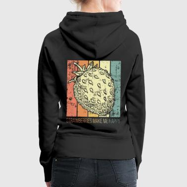 Strawberries make you happy - Women's Premium Hoodie