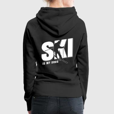 Ski Resort Ski Is My Drug Shirt Regalo sciatore di sci - Felpa con cappuccio premium da donna