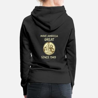 Trump Making America Great Since 1949 Birthday Gift 70th - Sudadera con capucha premium para mujer