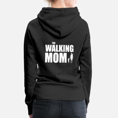 Pregnancy THE WALKING MOM - Women's Premium Hoodie