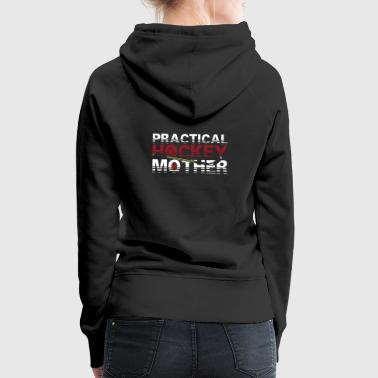Ice Hockey Mother T-Shirt & Gift - Women's Premium Hoodie