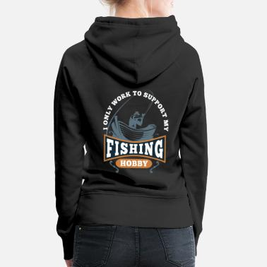 Deep Sea Fishing Funny saying fishing fishing angler gift - Women's Premium Hoodie