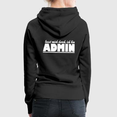 Anonymous let me through I am admin - Women's Premium Hoodie