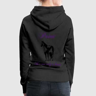 paint_its_not_only_a_horse - Frauen Premium Hoodie