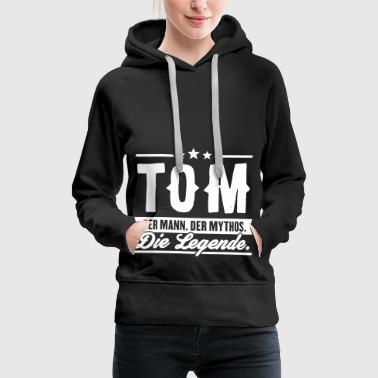 Mann Mythos Legende Tom - Frauen Premium Hoodie