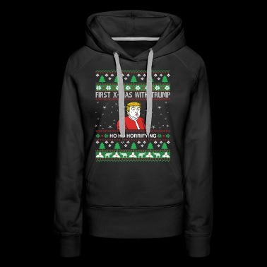 First Christmas with Trump Horrifiying - Frauen Premium Hoodie