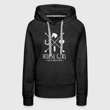 Riding Gift Horse Girl Wild And Free Arrow - Women's Premium Hoodie