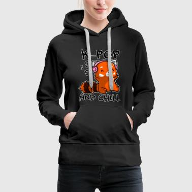 K Pop and chill - K-Pop Fan Design - Frauen Premium Hoodie