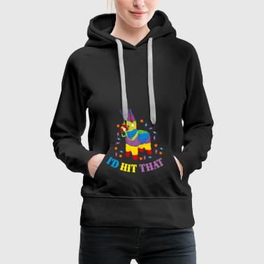 I'd hit that gift gift idea - Women's Premium Hoodie