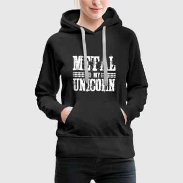 Metal is my Unicorn - Fun Shirt Hoodie Gift - Women's Premium Hoodie