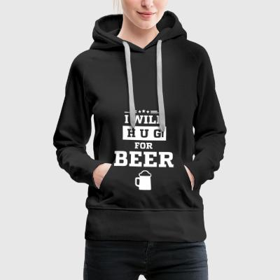 I WILL HUG FOR BEER - Frauen Premium Hoodie