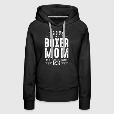 Proud Boxer Mom - Hunde Mutter Tier Liebhaber Herz - Frauen Premium Hoodie