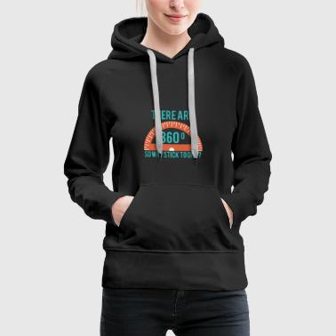 Architekt / Architektur: There Are 360°. So Why - Frauen Premium Hoodie