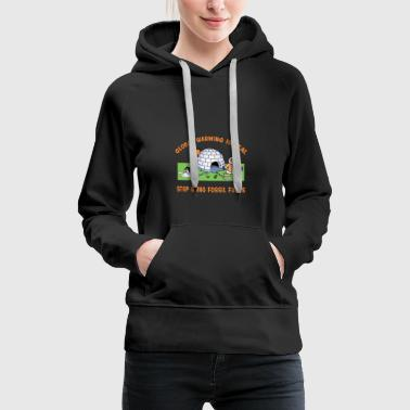 Global Warming - Women's Premium Hoodie