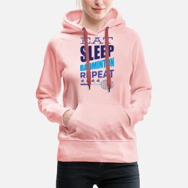 Badminton REPEAT badminton players - Women's Premium Hoodie